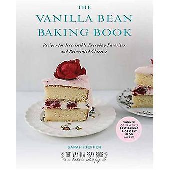 Vanilla Bean Baking Book by Sarah Kieffer - 9781583335840 Book