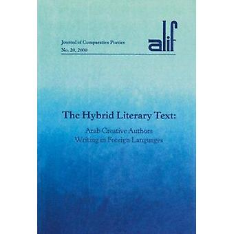 Hybrid Literary Text by Ghazoul - 9789774245909 Book