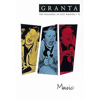 Granta 76: Music