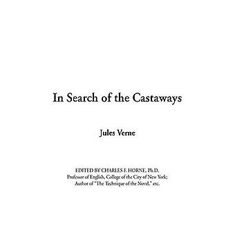 In Search of the Castaways by Verne & Jules