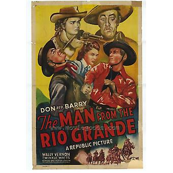 The Man From the Rio Grande Movie Poster Print (27 x 40)