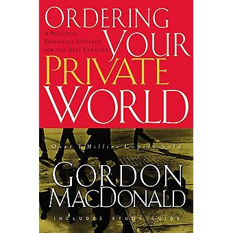 Ordering Your Private World (Paperback) by Macdonald Gordon