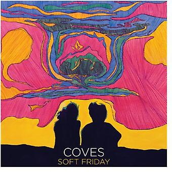 Coves - Soft Friday [Vinyl] USA import