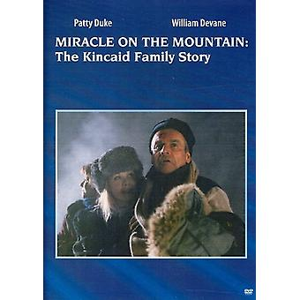 Miracle on the Mountain: The Kincaid Family Story [DVD] USA import