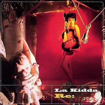 La Kidda - Re: [CD] USA import