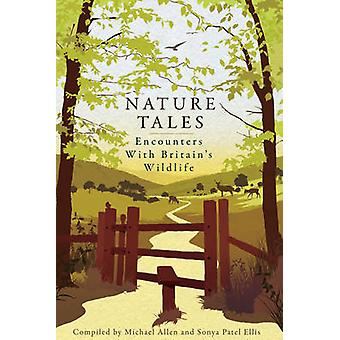 Nature Tales by Michael Allen & Sonya Patel Ellis & David Attenborough