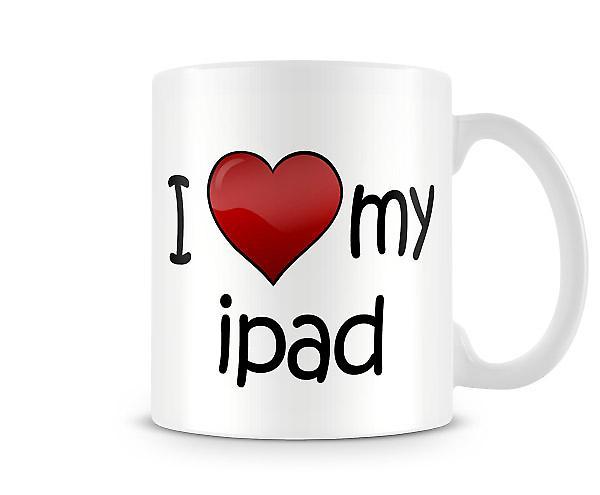 Ich liebe mein IPad bedruckte Becher