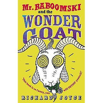 Mr. Baboomski and the Wonder Goat by Richard Joyce - Freya Hartas - 9