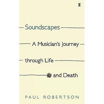 Soundscapes - en musiker rejse gennem livet og døden (Main) af Pa