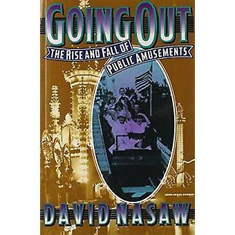 Gå ut - uppgång och Fall av offentliga nöjen av David Nasaw - 97