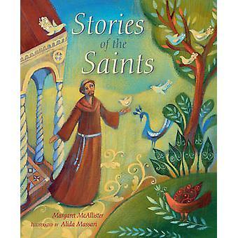 Historias de los Santos por Margaret McAllister - Alida Massari - 978074
