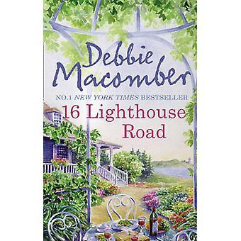 16 vuurtoren weg door Debbie Macomber - 9780778304807 boek