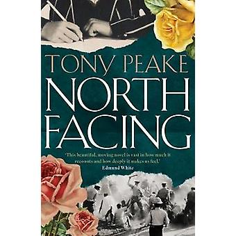 North Facing by Tony Peake - 9780995590021 Book