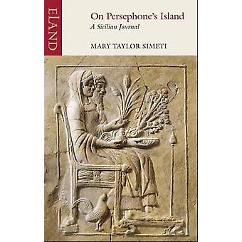 On Persephone's Island - A Sicilian Journal by Mary Taylore Simeti - 9