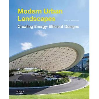 Modern Urban Landscapes by The Images Publishing Group - 978186470657