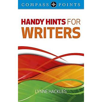 Compass Points - Handy Hints for Writers by Lynne Hackles - 9781846948