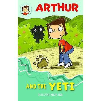 Arthur and the Yeti by Johanne Mercier - Daniel Hahn - 9781907912184