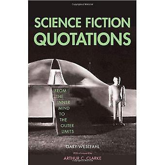 Science Fiction citat: Från det inre sinnet till yttre