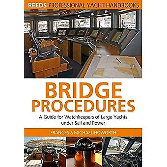 Bridge Procedures: A Guide for Watchkeepers of Large Yachts Under Sail and Power (Reed's Professional)
