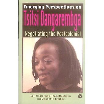 Nya perspektiv på Tsitsi syster: förhandla den postkoloniala