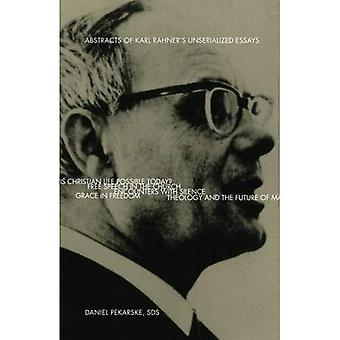 Abstracts of Karl Rahner's Unserialized Essays (Marquette Studies in Theology)
