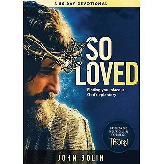 A tant aimé: Trouver votre Place dans l'histoire d'amour épique de Dieu