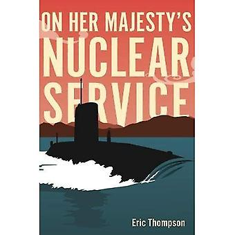 On Her Majesty's Nuclear Service (Hardback)