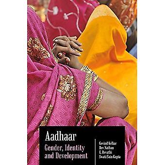 Aadhaar: Het geslacht, de identiteit en de ontwikkeling van de
