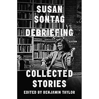 Débriefing: Collected Stories