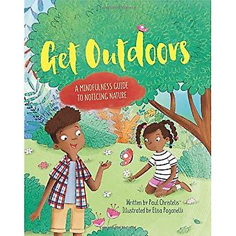 Mindful Me: Get Outdoors: A Mindfulness Guide to Noticing Nature (Mindful Me)