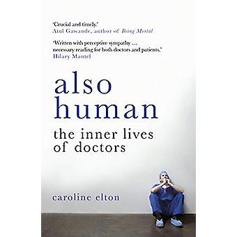 また医師の生活も人間の内側の人間の内面の生活