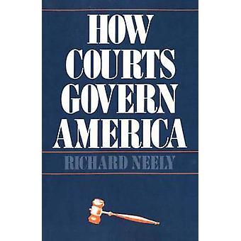 Rechtbanken regelen hoe Amerika door Neely & Richard