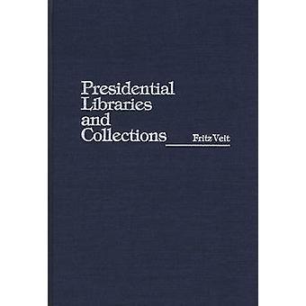 Präsidentenbibliotheken und Sammlungen von Veit & Fritz