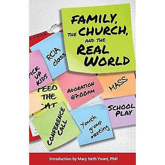 Family the Church and the Real World by Yount & Mary Beth