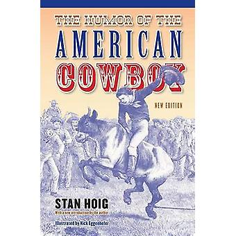 The Humor of the American Cowboy by Hoig & Stan Edward