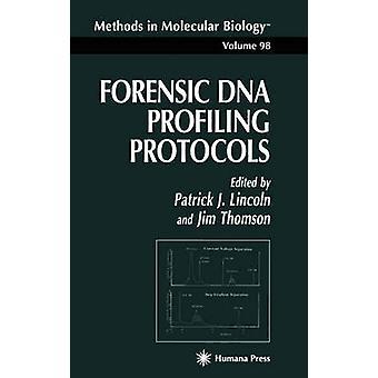 Profilage des protocoles par Lincoln & J. Patrick d'ADN médico-légale