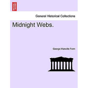 Midnight Webs. by Fenn & George Manville
