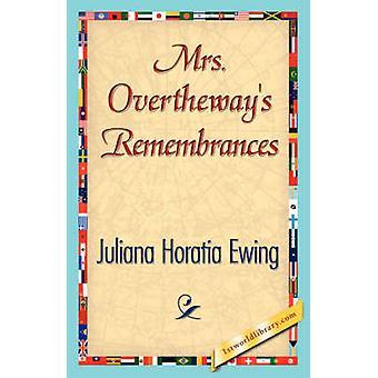 La signora Overtheways ricordi di Juliana Horatia Ewing & Horatia Ewing