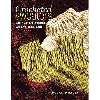 Crocheted Sweaters  Print on Demand Edition by Rich & Christopher