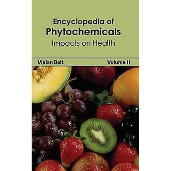 Enzyklopädie der sekundären Pflanzenstoffen Band II-Auswirkungen auf die Gesundheit durch Gürtel & Vivian