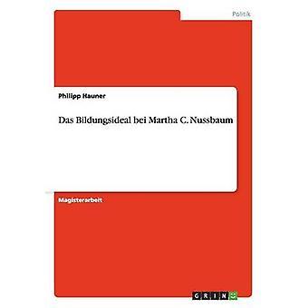 Das Bildungsideal bei Martha C. Nussbaum af Hauner & Philipp