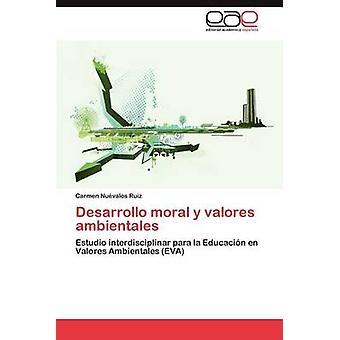 Desarrollo Moral y Valores Ambientales by Nu Valos Ruiz & Carmen