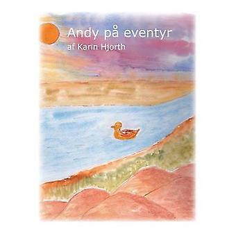 Andy p eventyr by Hjorth & Karin
