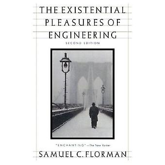 The Existential Pleasures of Engineering (Thomas Dunne Book) Book