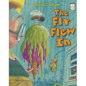 The Fly Flew in by David Catrow - 9780823424184 Book