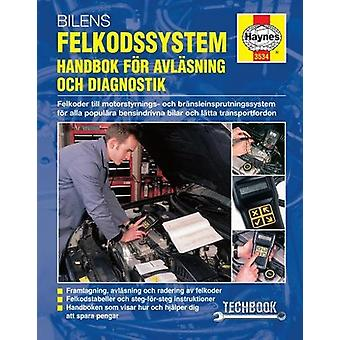 Bilens Felkodssystem - Handbok for Avlasning Och Diagnostik - 97808573