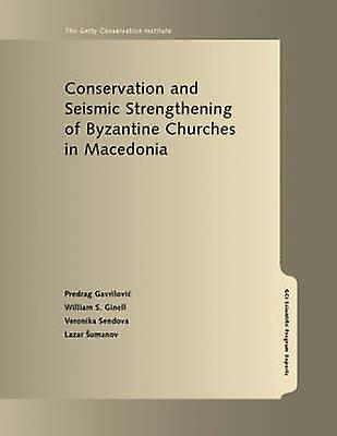 Conservation and Seismic Strengthening of Byzantine Churches in Maced