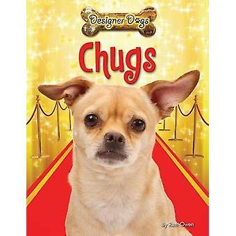 Chugs by Ruth Owen - 9781477770474 Book