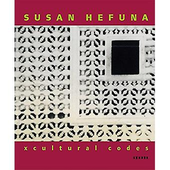 X Cultural Codes by Bryan Biggs - Rose Issa - Tracy Murinik - 9783936