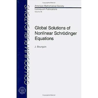 Global solutions of nonlinear Schrd+�inger equations